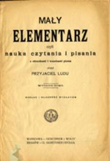Mały elementarz czyli nauka czytania i pisania z obrazkami i wzorkami pisma