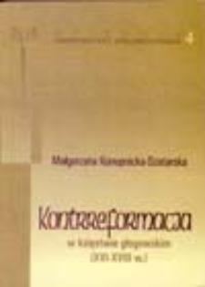 Kontrreformacja w księstwie głogowskim: (XVI-XVIII w.)