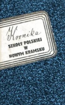 Kronika szkoły polskiej w Nowym Kramsku 1929-1954