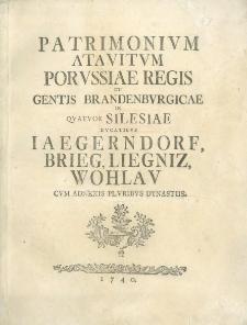 Patrimonium Atavitum Porussiae regis et gentis Brandenburgicae in quatuor Silesiae ducatibus, Jaegendorf, Brieg, Liegnitz, Wohlau