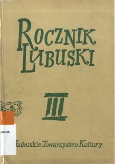 Rocznik Lubuski, tom 3 - spis treści