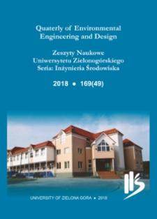 Quaterly of Environmental Engineering and Design = Zeszyty Naukowe Uniwersytetu Zielonogórskiego: Inżynieria Środowiska, Tom 49 - spis treści