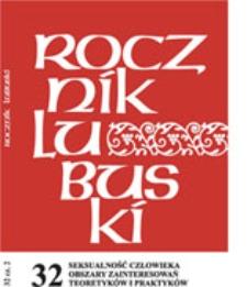 Rocznik Lubuski (t.32, cz.2): Seksualność człowieka obszary zainteresowań teoretyków i praktyków