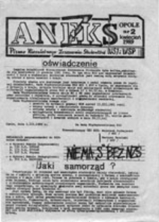 Aneks: pismo Niezależnego Zrzeszenia Studentów WSI i WSP w Opolu, nr 2 (kwiecień 1989)
