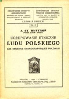 Ugrupowanie etniczne ludu polskiego = Les groupes ethnographiques polonais