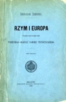 Rzym i Europa przed rozpoczęciem trzeciego okresu soboru trydenckiego, część pierwsza