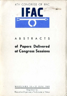Abstracts of papers delivered at congress sessions: 4th congress of IFAC, Warszawa, 16-21 juni 1969
