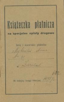 Książeczka płatnicza na specjalne opłaty drogowe, płatnik Anna Mykietów (z d. Tkaczuk)