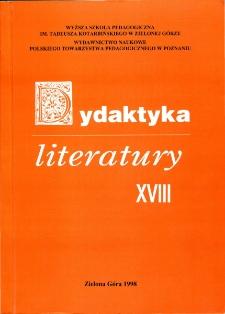 Dydaktyka Literatury, t. 18 - spis treści