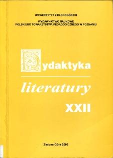 Dydaktyka Literatury, t. 22 - spis treści