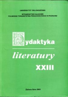 Dydaktyka Literatury, t. 23 - spis treści