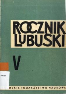 Rocznik Lubuski, tom 5 - spis treści