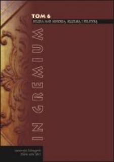 In Gremium : studia nad historią, kulturą i polityką, tom 6 - spis treści