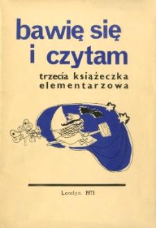 Bawię się i czytam: trzecia książeczka elementarzowa