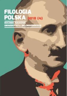 Filologia Polska. Roczniki Naukowe Uniwersytetu Zielonogórskiego, 2018, z. 4 - spis treści