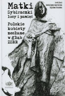 Matki Sybiraczki - losy i pamięć