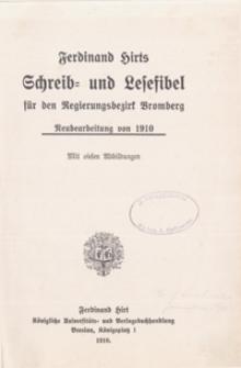 Schreib- und Lesefibel für den Regierungsbezirk Bromberg: Neubearbeitung von 1910