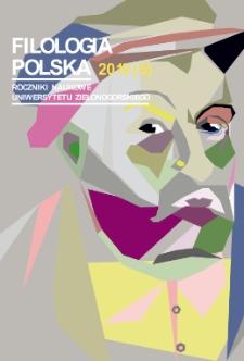 Filologia Polska. Roczniki Naukowe Uniwersytetu Zielonogórskiego, 2019, z. 5 - spis treści