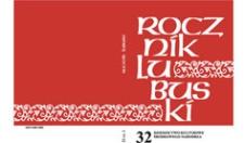 Rocznik Lubuski (t. 32, cz. 1): Dziedzictwo kulturowe Środkowego Nadodrza