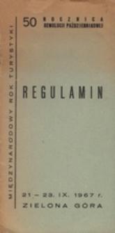 Regulamin VII Ogólnopolskiego Rajdu na Winobranie 21 - 23. IX. 1967 r. z zakończeniem w Zielonej Górze