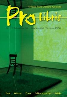 Pro Libris: Lubuskie Pismo Literacko-Kulturalne, nr 4 (2006)